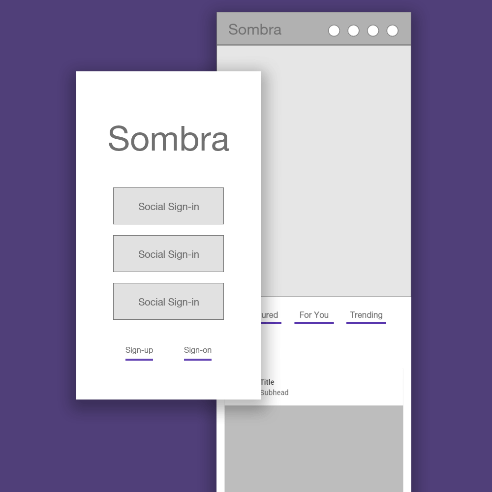 Sombra application - low fidility